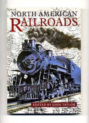 North American Railroads - 1st US Edition/1st Printing