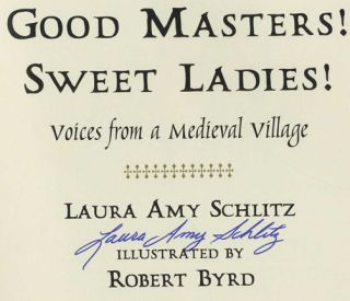 Good Masters! Sweet Ladies! Voices from a Medieval Village - 1st Edition/1st Printing