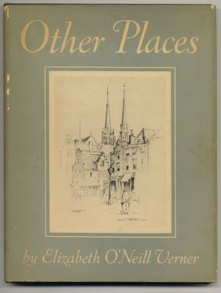Other Places - 1st Edition/1st Printing. Elizabeth O'Neil Verner