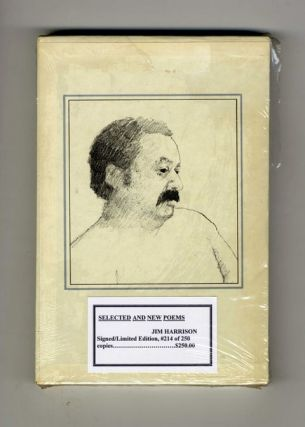 Selected & New Poems: 1961-1981 - Limited Edition. Jim Harrison