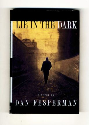 Lie in the Dark - 1st Edition/1st Printing