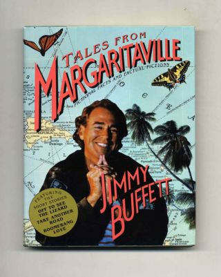 Tales from Margaritaville: Fictional Facts and Factual Fictions - 1st Edition/1st Printing