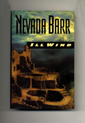 Ill Wind - 1st Edition/1st Printing. Nevada Barr