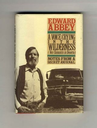 A Voice Crying in the Wilderness: Notes from a Secret Journal [Vox Clamantis in Deserto] - 1st Edition/1st Printing