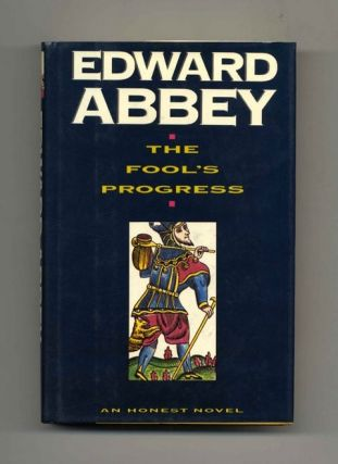 The Fool's Progress: an Honest Novel - 1st Edition/1st Printing
