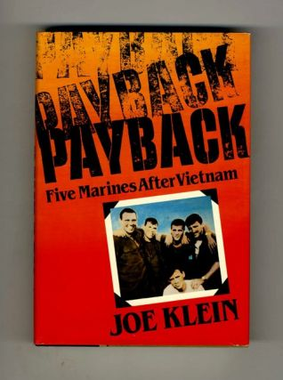 Payback: Five Marines after Vietnam - 1st Edition/1st Printing