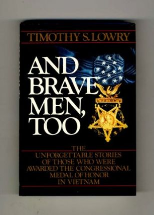 And Brave Men, Too - 1st Edition/1st Printing
