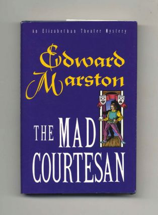 The Mad Courtesan - 1st US Edition/1st Printing