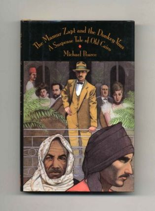 The Mamur Zapt and the Donkey-Vous: A Suspense Tale of Old Cairo - 1st US Edition/1st Printing....