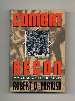 Combat Recon: My Year with the ARVN - 1st Edition/1st Printing