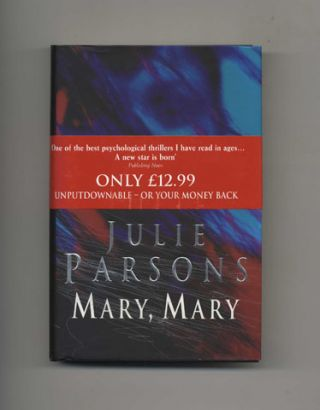 Mary, Mary - 1st Edition/1st Printing. Julie Parsons