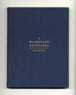 A MacDonald Potpourri -- being a miscellany of post-perusal pleasures of the John D. MacDonald books for bibliophiles, bibliographers and bibliomaniacs - 1st Edition/1st Printing