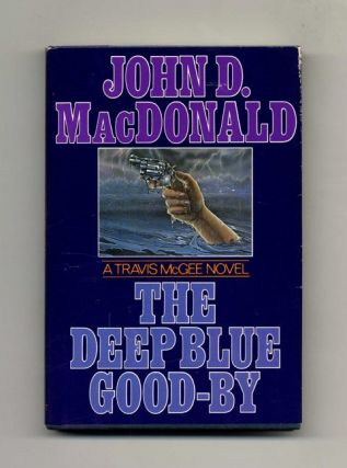 The Deep Blue Good-By - 1st Edition/1st Printing