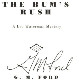 The Bum's Rush - 1st Edition/1st Printing