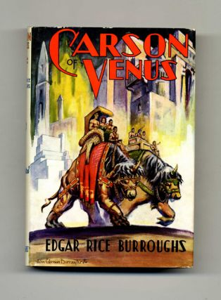 Carson of Venus - 1st Edition. Edgar Rice Burroughs