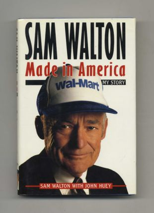 Sam Walton: Made in America, My Story - 1st Edition/1st Printing
