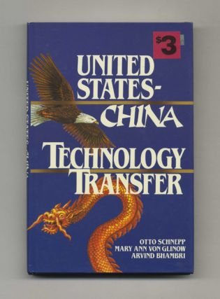 United States - China Technology Transfer - 1st Edition/1st Printing