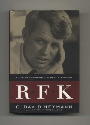 RFK: A Candid Biography of Robert F. Kennedy