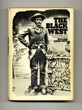 The Black West: A Documentary and Pictoral History