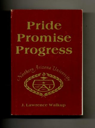 Pride Promise Progress: The Development of Northern Arizona University