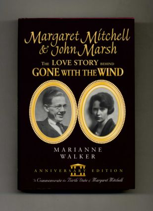 Margaret Mitchell & John Marsh: The Love Story Behind Gone with the Wind - 1st Anniversary...