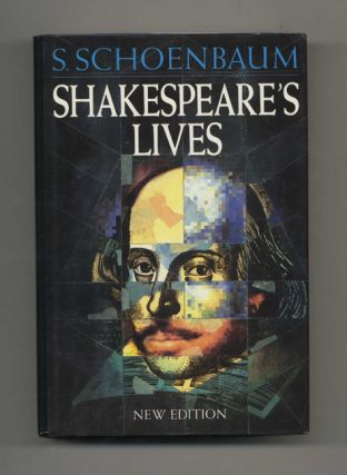 Shakespeare's Lives - 1st UK Edition/1st Printing. S. Schoenbaum