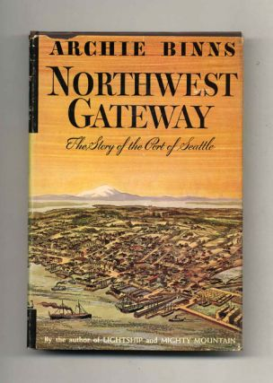 Northwest Gateway: The Story of the Port of Seattle