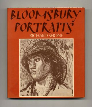 Bloomsbury Portraits -1st Edition/1st Printing. Richard Shone