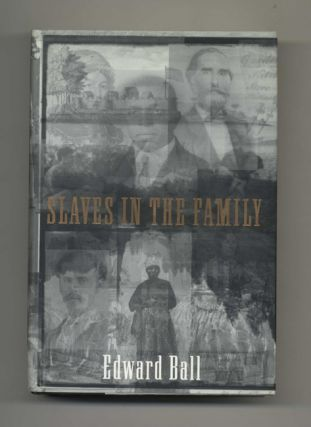 Slaves in the Family - 1st Edition/1st Printing