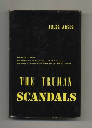 The Truman Scandals. Jules Abels