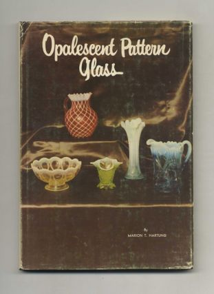 Opalescent Pattern Glass - 1st Edition/1st Printing