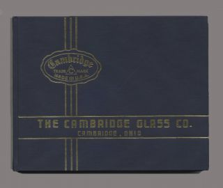 The Cambridge Glass Company - 1st Edition/1st Printing