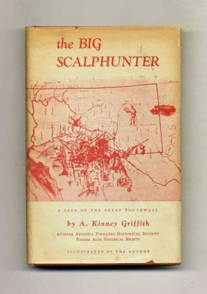 The Big Scalphunter: A Saga of the Great Southwest