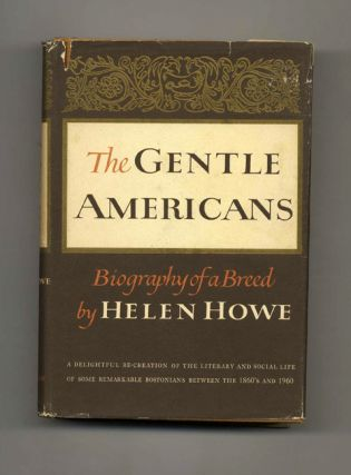 The Gentle Americans 1864-1960: Biography of a Breed