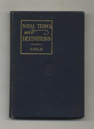Naval Terms and Definitions. C. C. Soule