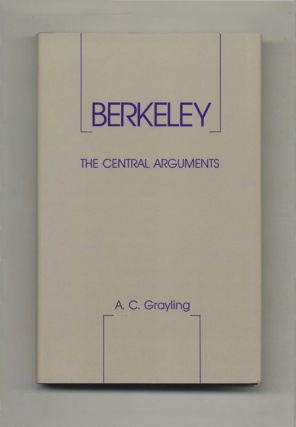 Berkeley: The Central Arguments - 1st Edition/1st Printing
