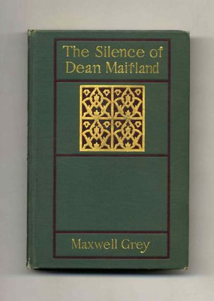 The Silence of Dean Maitland. Maxwell Grey