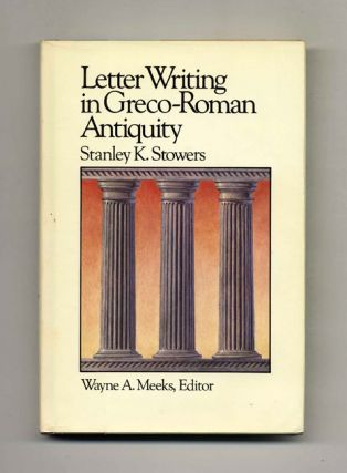 Letter Writing in Greco-Roman Antiquity - 1st Edition/1st Printing