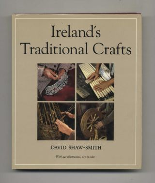Ireland's Traditional Crafts. David Shaw-Smith