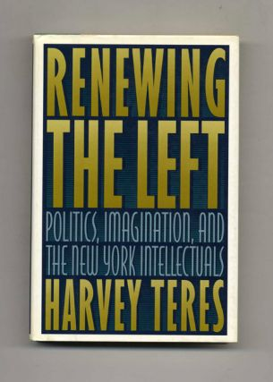 Renewing the Left - 1st Edition/1st Printing
