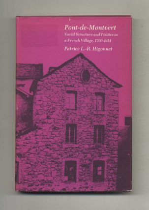 Pont-De-Montvert: Social Structure and Politics in a French Village - 1st Edition/1st Printing