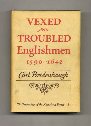 Vexed and Troubled Englishment, 1590-1642