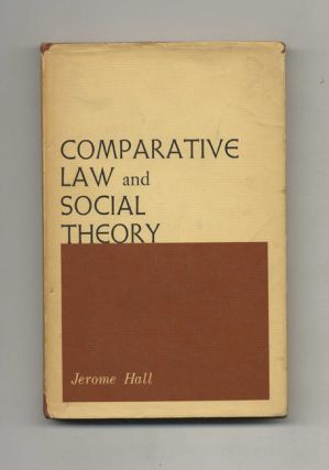 Comparative Law and Social Theory - 1st Edition/1st Printing