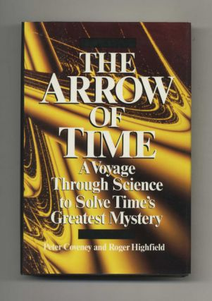 The Arrow of Time: A Voyage Through Science to Solve Time's Greatest Mystery - 1st US...