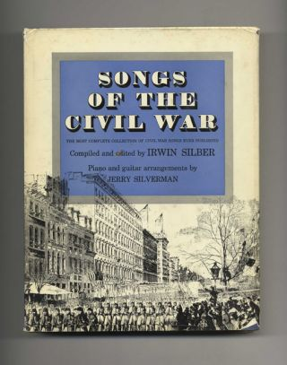 Songs of the Civil War. Irwin Silber