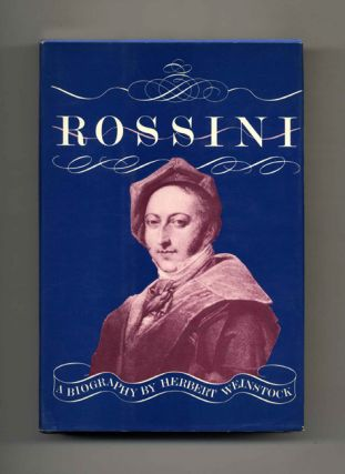 Rossini: A Biography