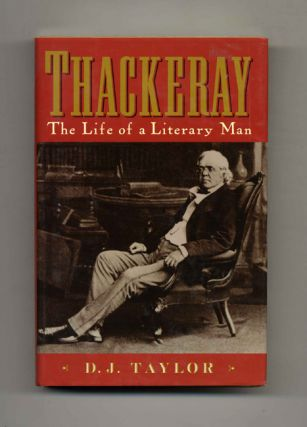 Thackeray: The Life Of A Literary Man - 1st Edition/1st Printing