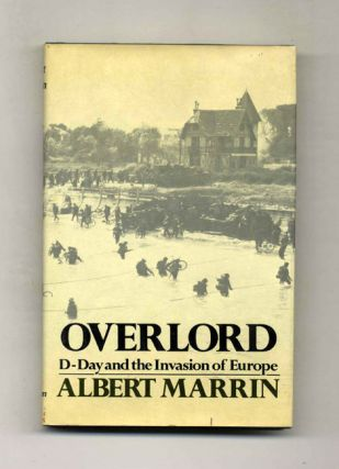 Overlord: D-day And The Invasion Of Europe - 1st Edition/1st Printing