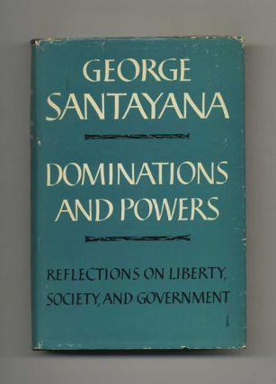 Dominations and Powers: Reflections on Liberty Society and Government