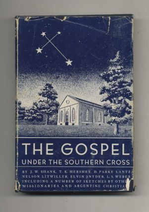 The Gospel Under the Southern Cross